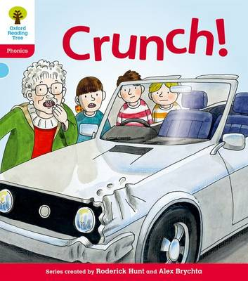 Oxford Reading Tree: Level 4: Floppy's Phonics Fiction: Crunch! by Roderick Hunt, Kate Ruttle
