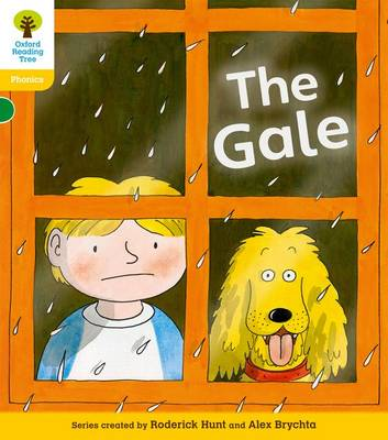 Oxford Reading Tree: Level 5: Floppy's Phonics Fiction: The Gale by Roderick Hunt, Kate Ruttle