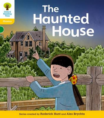Oxford Reading Tree: Level 5: Floppy's Phonics Fiction: the Haunted House by Roderick Hunt, Kate Ruttle