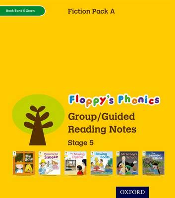 Oxford Reading Tree: Level 5: Floppy's Phonics Fiction: Group/Guided Reading Notes by Roderick Hunt, Kate Ruttle