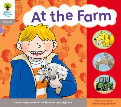 Oxford Reading Tree: Level 1: Floppy's Phonics: Sounds and Letters: at the Farm by Roderick Hunt, Debbie Hepplewhite, Kate Ruttle