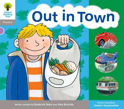Oxford Reading Tree: Level 1: Floppy's Phonics: Sounds and Letters: Out in Town by Roderick Hunt, Debbie Hepplewhite, Kate Ruttle