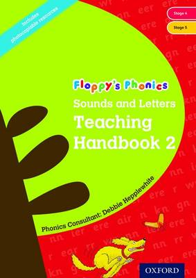 Oxford Reading Tree: Floppy's Phonics: Sounds and Letters: Handbook 2 (Year 1) by Debbie Hepplewhite, Roderick Hunt