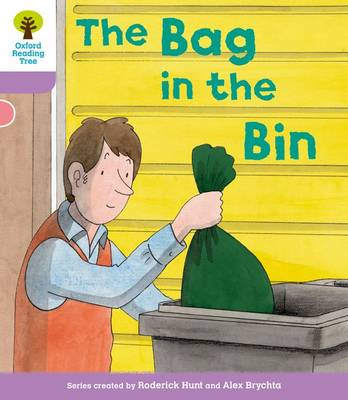 Oxford Reading Tree: Level 1+ More A Decode and Develop the Bag in the Bin by Roderick Hunt, Paul Shipton