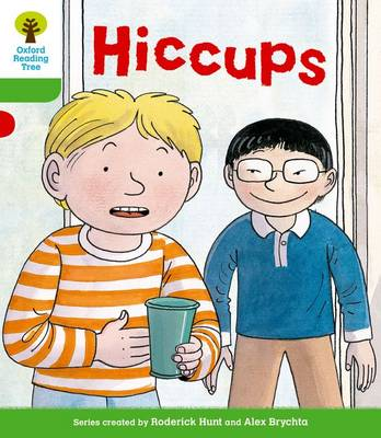 Oxford Reading Tree: Level 2 More A Decode and Develop Hiccups by Paul Shipton, Roderick Hunt
