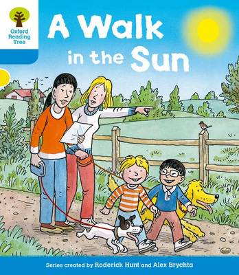 Oxford Reading Tree: Level 3 More a Decode and Develop a Walk in the Sun by Roderick Hunt, Paul Shipton
