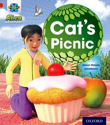 Project x: Alien Adventures: Red: Cat's Picnic by Alison Hawes