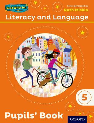Read Write Inc.: Literacy & Language: Year 5 Pupils Book by Ruth Miskin, Janey Pursgrove, Charlotte Raby