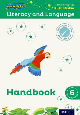 Read Write Inc.: Literacy & Language: Year 6 Teaching Handbook by Ruth Miskin, Janey Pursgrove, Charlotte Raby