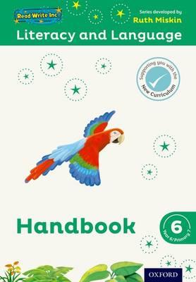 Read Write Inc.: Literacy & Language: Year 6 Teaching Handbook by Ruth Miskin, Janey Pursgrove, Charlotte Raby