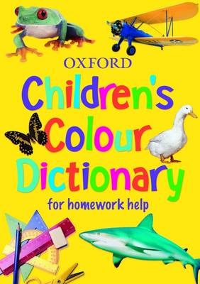 Children's Colour Dictionary For Homework Help by Sheila Dignen