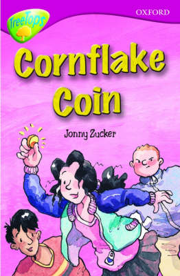 Oxford Reading Tree: Stage 10B: TreeTops: Cornflake Coin by Jonny Zucker