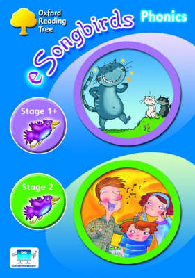 Oxford Reading Tree: Levels 1+-2: e-Songbirds Phonics: CD-ROM Unlimited-User Licence by Clare Kirtley, Julia Donaldson