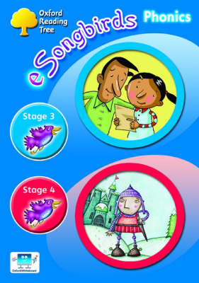 Oxford Reading Tree: Levels 3-4: e-Songbirds Phonics: CD-ROM Unlimited-User Licence by Clare Kirtley, Julia Donaldson