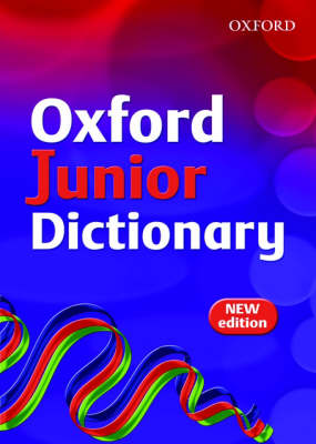 Oxford Junior Dictionary by Sheila Dignen