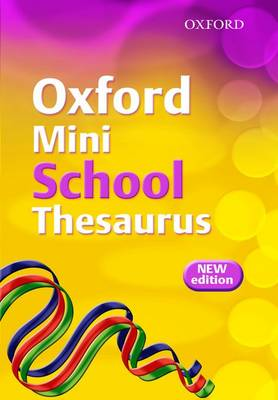 Oxford Mini School Thesaurus by Robert Allen