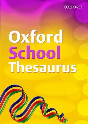 Oxford School Thesaurus by Robert Allen