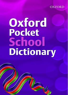Oxford Pocket School Dictionary by Andrew Delahunty