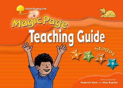 Oxford Reading Tree: Magicpage: Levels 6 - 9: Teaching Guide by Roderick Hunt, Mr. Alex Brychta