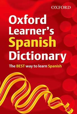 Oxford Learner's Spanish Dictionary by Nicholas Rollin, Joanna Brough