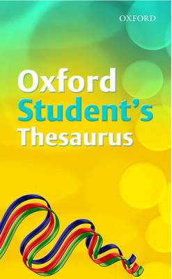 Oxford Student's Thesaurus by Robert Allen