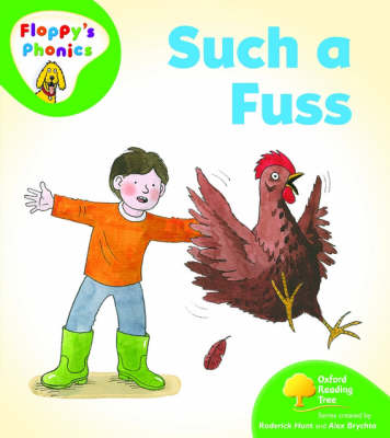 Oxford Reading Tree: Level 2: Floppy's Phonics: Such a Fuss by Roderick Hunt