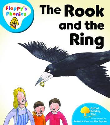 Oxford Reading Tree: Level 2A: Floppy's Phonics: the Rook and the Ring by Roderick Hunt, Mr. Alex Brychta