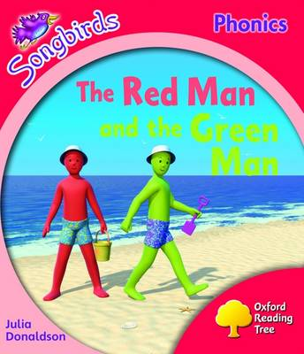 Oxford Reading Tree: Level 4: Songbirds More A: The Red Man and the Green Man by Julia Donaldson