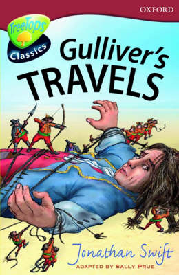 Oxford Reading Tree: Level 15: Treetops Classics: Gulliver's Travels by Sally Prue