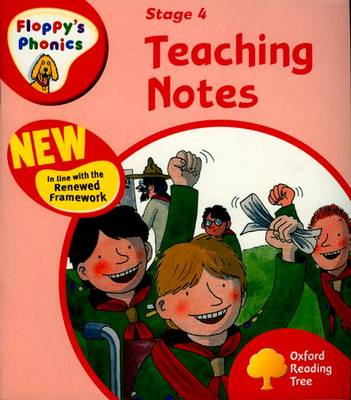 Oxford Reading Tree: Level 4: Floppy's Phonics: Teaching Notes by Roderick Hunt