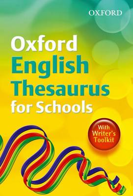 Oxford English Thesuarus for Schools by John Mannion