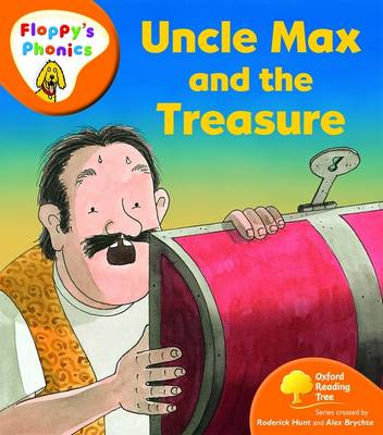 Oxford Reading Tree: Level 6: Floppy's Phonics: Uncle Max and the Treasure by Roderick Hunt