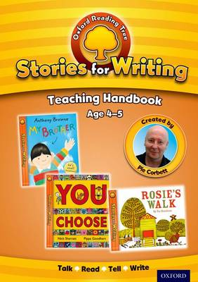 Oxford Reading Tree: Stories for Writing: Age 4-5: Teaching Handbook by Charlotte Raby