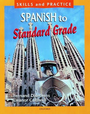 Spanish to Standard Grade by Fernand Dierckens, Eleanor Caldwell