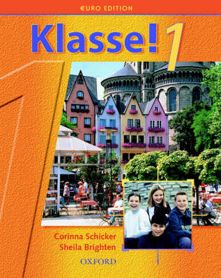 Klasse!1 Student's Book by Corinna Schicker, Sheila Brighten