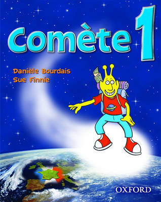 Comete 1: Student's Book by Daniele Bourdais, Sue Finnie