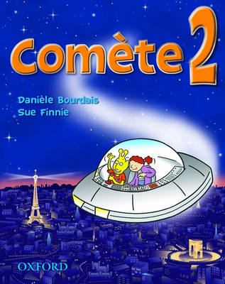 Comete 2: Student's Book by Daniele Bourdais, Sue Finnie