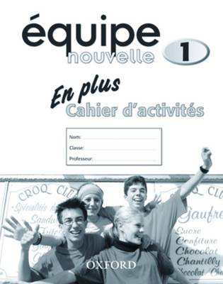 Equipe Nouvelle: Part 1: En Plus Workbook by Daniele Bourdais, Sue Finnie