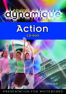 Equipe Dynamique: Action CD-ROM by Daniele Bourdais, Sue Finnie