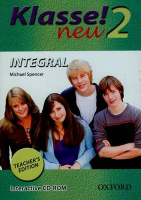 Klasse! Neu: Part 2: Integral Teacher's Edition CD by Michael Spencer