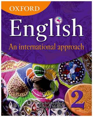 Oxford English: An International Approach, Book 2 by Rachel Redford, Patricia Mertin