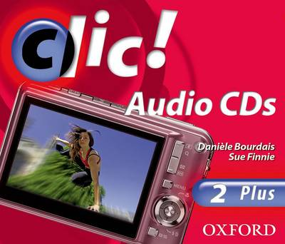 Clic!: 2: CDs Plus by Daniele Bourdais, Sue Finnie