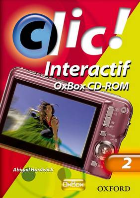 Clic!: 2: OxBox Interactif by Daniele Bourdais, Sue Finnie