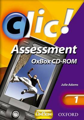 Clic!: 1: OxBox Assessment by Julie Adams