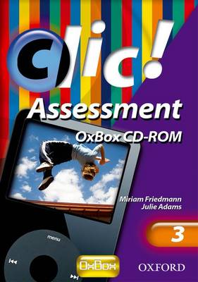 Clic!: 3: OxBox Assessment by Julie Adams