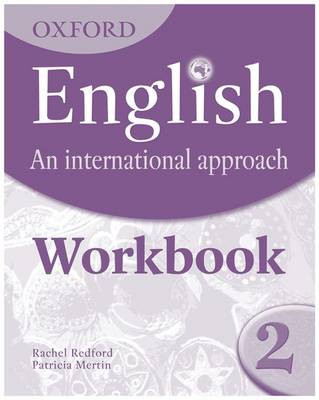 Oxford English: an International Approach: Workbook 2 by Mark Saunders