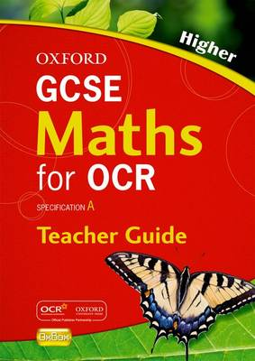 Oxford GCSE Maths for OCR: Higher Teacher's Guide by Neil Tully