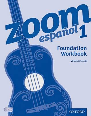 Zoom Espanol 1: Foundation Workbook by Vincent Everett