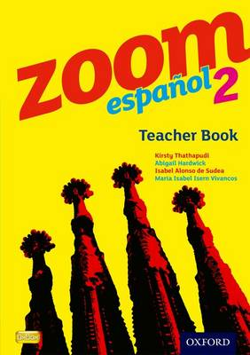 Zoom Espanol 2: Teacher Book by Kirsty Thathapudi