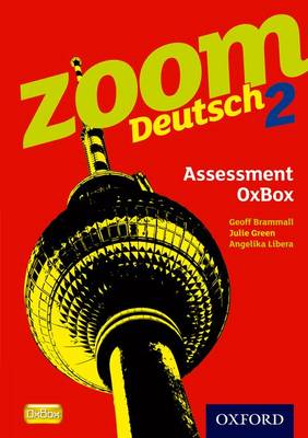 Zoom Deutsch 2: Assessment Oxbox CD-ROM by Geoff Brammall, Angelika Libera